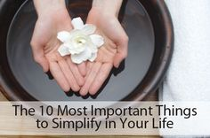 10 Most Important Things to Simplify in Your Life