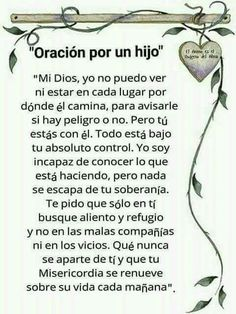 Por un hijo Posted August 2017 Son Quotes, Mother Quotes, Prayer Quotes, Bible Quotes, Bible Verses, Scriptures, Christ Quotes, Mom Prayers, Catholic Prayers
