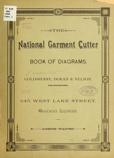 The national garment cutter book of diagrams. Goldsberry & Doran, proprietors…