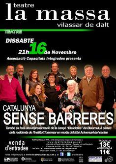 CATALUNYA SENSE BARRERES 16 de novembre 2013 21h Teatre la massa