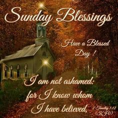 Sunday Blessings. 2 Timothy 1:12
