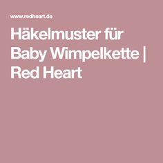 Häkelmuster für Baby Wimpelkette | Red Heart