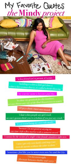Mindy Kaling as Mindy Lahiri on The Mindy Project; amazing and hilarious quotes.