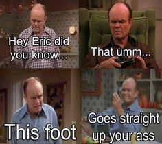 See more 'Hey Girls, Did You Know.' images on Know Your Meme! That 70s Show Memes, Red Foreman, Smosh, Know Your Meme, You Funny, Funny Stuff, Random Stuff, Hilarious