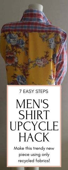 Men's Shirt Upcycle Hack in 7 easy steps www.chambrayblues … ______________…, Men's Shirt Upcycle Hack in 7 easy steps www. Chambray, Sewing Hacks, Sewing Tutorials, Sewing Tips, Sewing Ideas, Sewing Patterns Free, Free Sewing, Moda Blog, Diy Vetement