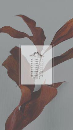"lockscreens no. 147 - imagine dragons lyrics. "" font: Montserrat backgrounds: mine "" please don't repost or redesign. likes + reblogs are appreciated"