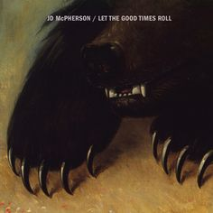 JD McPherson - Let the Good Times Roll.