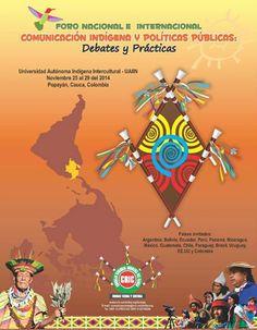 Foro de comunicación indígena y políticas públicas se realizará en Popayán [http://www.proclamadelcauca.com/2014/10/foro-de-comunicacion-indigena-y-politicas-publicas-se-realizara-en-popayan.html]
