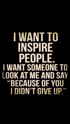 This is one of my missions in life and to also thank the people who do the same for me. -Inspire :)