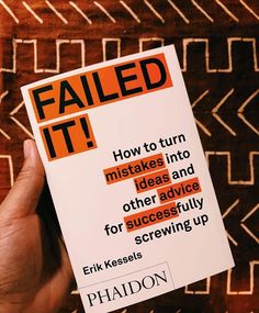 Failed it ! How to turn mistakes into ideas and other advice for successfully screwing up Erik Kessels quotes inspirational knowledge 100 Books To Read, Books To Buy, Good Books, Book Nerd, Book Club Books, Book Clubs, Book Suggestions, Book Recommendations, Reading Lists
