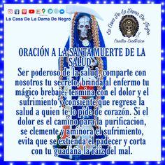 La Santa Muerte Tattoo, Santa Muerte Prayer, Man Praying, My Ancestors, Self Love Quotes, Writing Prompts, Prayers, Death, Geo