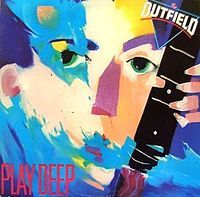 """The Outfield """"Play Deep"""" Album"""
