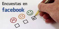 Las encuestas de Facebook, tienen una doble funcionalidad: conocer mejor a tus…