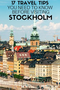 17 Travel Tips To Know Before Visiting Stockholm|Pinterest: @theculturetrip