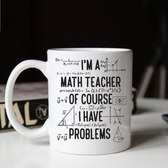 Gift for math teacher Funny math teacher mug Of course I