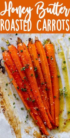 Honey Butter Roasted Carrots
