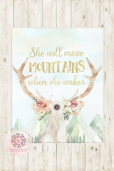 Boho Gold She Will Move Mountains When She Wakes Wall Art Print Deer Antlers Girl Nursery Baby Room Printable Decor