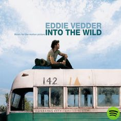 Music For The Motion Picture Into The Wild, an album by Soundtrack on Spotify