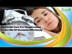 Ayurvedic Cure For Sleeplessness To Get Rid Of Insomnia Effectively