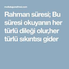 Rahman süresi; Bu süresi okuyanın her türlü dileği olur,her türlü sıkıntısı gider Boarding Pass, Allah