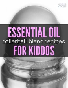 Combat common ailments with essential oils - here are 25 Essential Oil Rollerball Blends & Recipes for Families that every member in your house can use.