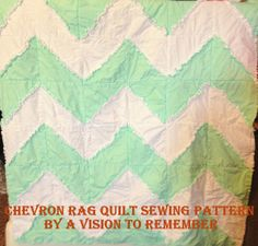 Free Chevron Rag Quilt Pattern with Bonus Car Seat Tent Instructions by A Vision to Remember