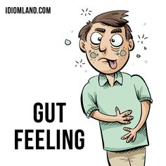 "Hello! Our #idiom of the day is ""Gut feeling"", which means ""an intuition, an instinctive feeling about something"". The notion of the intestines as a seat of emotions is ancient and probably explains expressions such as, gut feeling (by 1970). #english #idioms #englishidioms #gutfeeling"