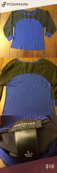 Ann Taylor blouse Ann Taylor size small blouse. Top is light polyester like and bottom is sweater like. Dark blue and black. Arm pit to arm pit measures 16 inches flat across. Ann Taylor Tops Blouses