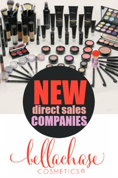 New Direct Selling Cosmetics Companies Bellachase Cosmetics The Best Direct Sales Companies Direct Sales Companies Cosmetic Companies Direct Sales