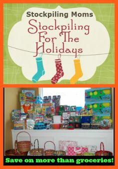 Tips for Stockpiling For The Holidays - a great way to save money by starting now!