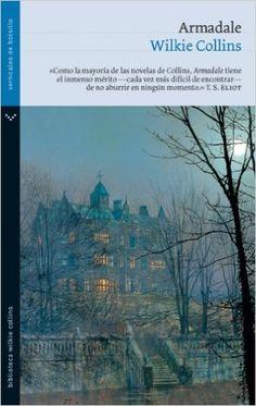 Armadale (Biblioteca Wilkie Collins): Amazon.es: Wilkie Collins: Libros
