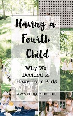 Reasons on why having a fourth child is fun! 10 reasons to add just one more child to the mix!