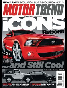 Buy MotorTrend, on our Newsstand or get the subscription to the digital magazine and read it anywhere, anytime. 2015 Ford Mustang, Mustang Cars, Car Magazine, Magazine Covers, Trends Magazine, 2012 Jeep Wrangler, Eco Friendly Cars, First Drive, Import Cars