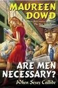 If you're curious...to me they are.  Sometimes I wish they weren't.  I'll read anything by Maureen Dowd.