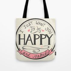 I just want you to be Happy and Naked Lettering Design, Hand Lettering, Anniversary Gifts, Reusable Tote Bags, Art Prints, Happy, Stuff To Buy, Products, Birthday Presents