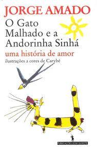 Amado, Jorge O Gato Malhado e a Andorinha Sinhá, uma história de amor (1976). Ilustraciones de Carybé.