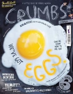 Crumbs magazine- always so playful. The cover photo is great, the yellow yolk…