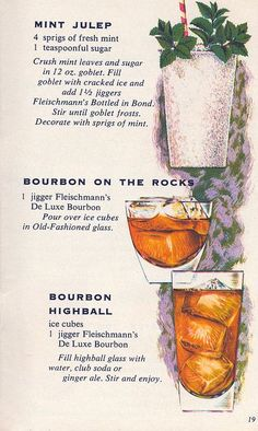 1960s versions of three classic cocktails: Mint Julep, Bourbon on the Rocks, Bourbon Highball