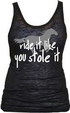 Juniors Ride It Like You Stole It Tank Top (X-Large, Black Burnout) Activewear Apparel,http://www.amazon.com/dp/B00AB014AY/ref=cm_sw_r_pi_dp_ZCLnsb1EY5MN0YNX