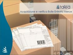 Gestire le bolle di entrata della merce con il Document & Process Management : ecco come fare!