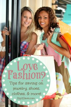 Be a budget fashionista!  Tips on saving $$$ on clothes, shoes, jewelry, & more! by Hip2Save (It's Not Your Grandma's Coupon Site!)