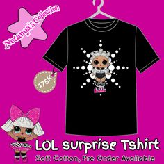 e0fec83ff324ed LOL Surprise Tshirt Soft Cotton Pre Order Available Size Kids (S M L)  Tshirt Colour   White Pink Black Design by Netanya s Collection PM for  detail.
