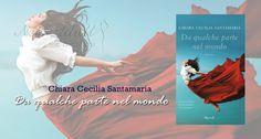 NEW ADULT E DINTORNI: DA QUALCHE PARTE NEL MONDO di Chiara Cecilia Santa...