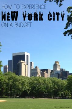 How to experience New York City on a budget! There are actually some really awesome ideas in here!