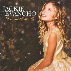 New Sealed Jackie Evancho  Dream with Me (CD) Classical/Pop Singer Britains Got 886978706126 | eBay