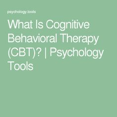 What Is Cognitive Behavioral Therapy (CBT)? | Psychology Tools