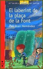 El laberint de la plaça de la Font / Pau Joan Hernàndez I** Her NOVEMBRE