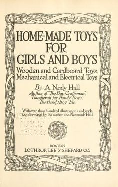Home-made toys for girls and boys : wooden and ...