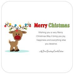 Merry Christmas - Wishing you a very Merry Christmas. May it bring you joy, happiness and everything else you deserve.   myfreegreetingcardsonline.com #MerryChristmas #Christmas