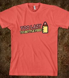 Breastfeeding humor - Ellesshop - Skreened T-shirts, Organic Shirts, Hoodies, Kids Tees, Baby One-Pieces and Tote Bags